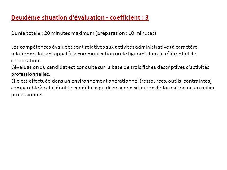 Deuxième situation d évaluation - coefficient : 3