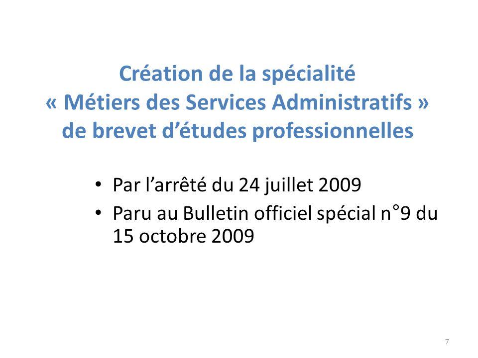 Création de la spécialité « Métiers des Services Administratifs »