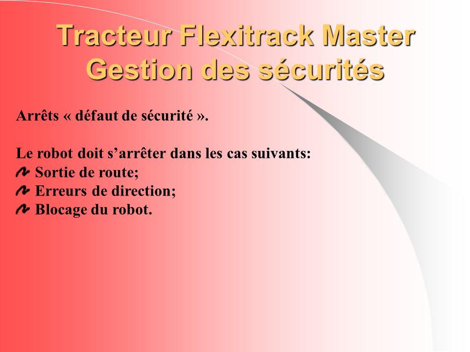 Tracteur Flexitrack Master Gestion des sécurités
