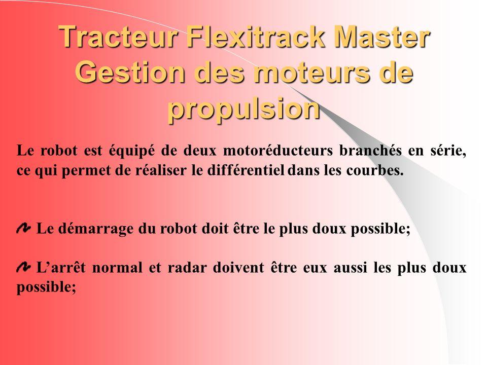Tracteur Flexitrack Master Gestion des moteurs de propulsion