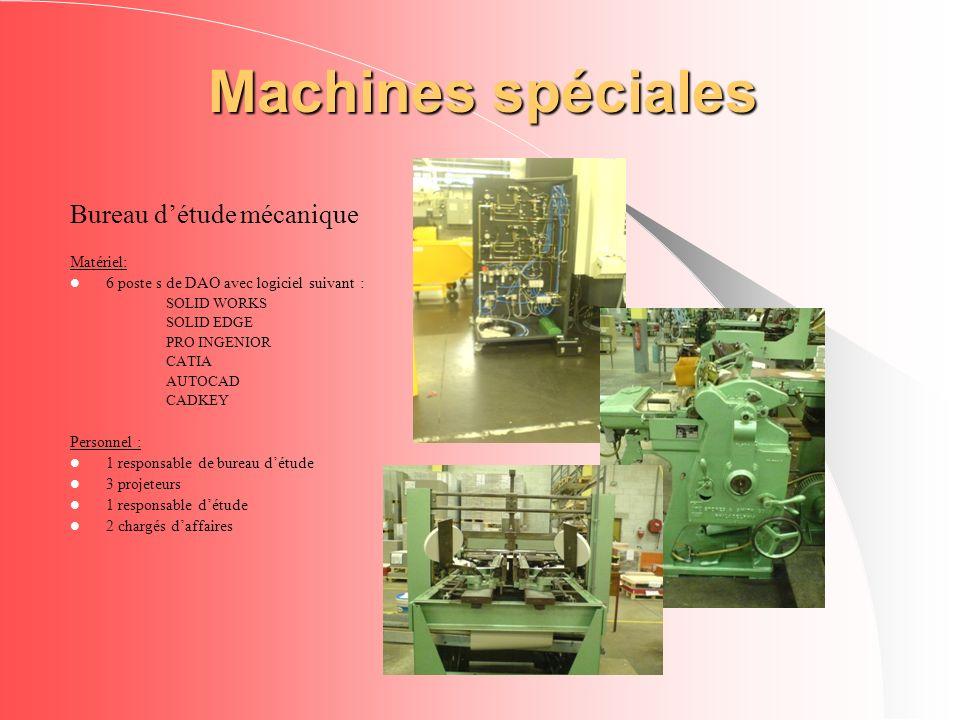 Machines spéciales Bureau d'étude mécanique Matériel:
