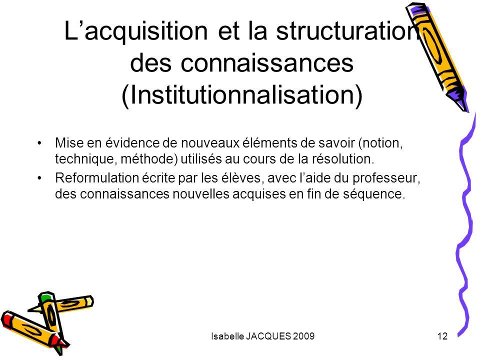L'acquisition et la structuration des connaissances (Institutionnalisation)