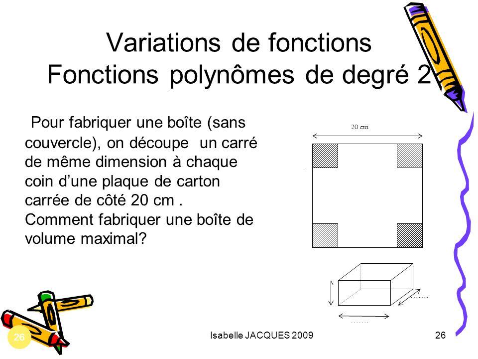 Variations de fonctions Fonctions polynômes de degré 2