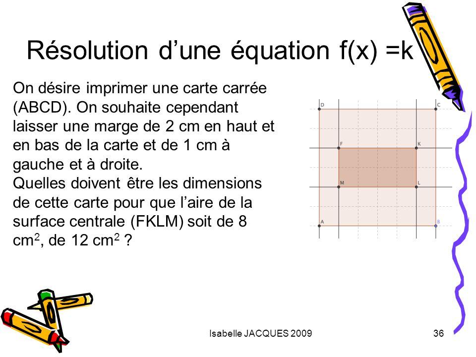 Résolution d'une équation f(x) =k