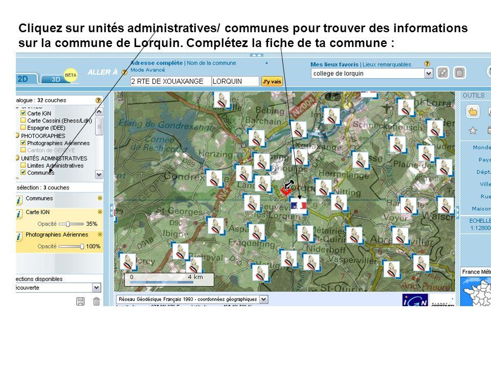 Cliquez sur unités administratives/ communes pour trouver des informations sur la commune de Lorquin.
