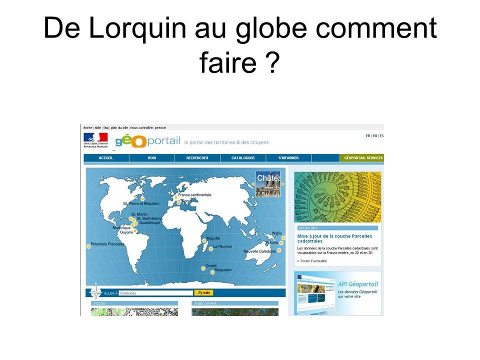 De Lorquin au globe comment faire