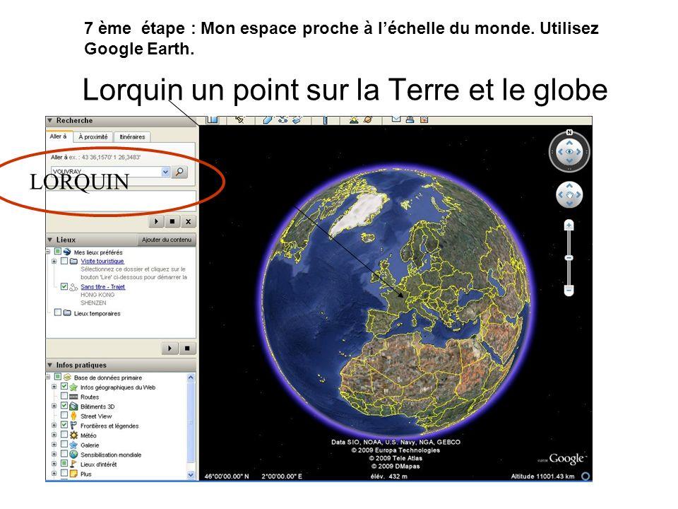 Lorquin un point sur la Terre et le globe