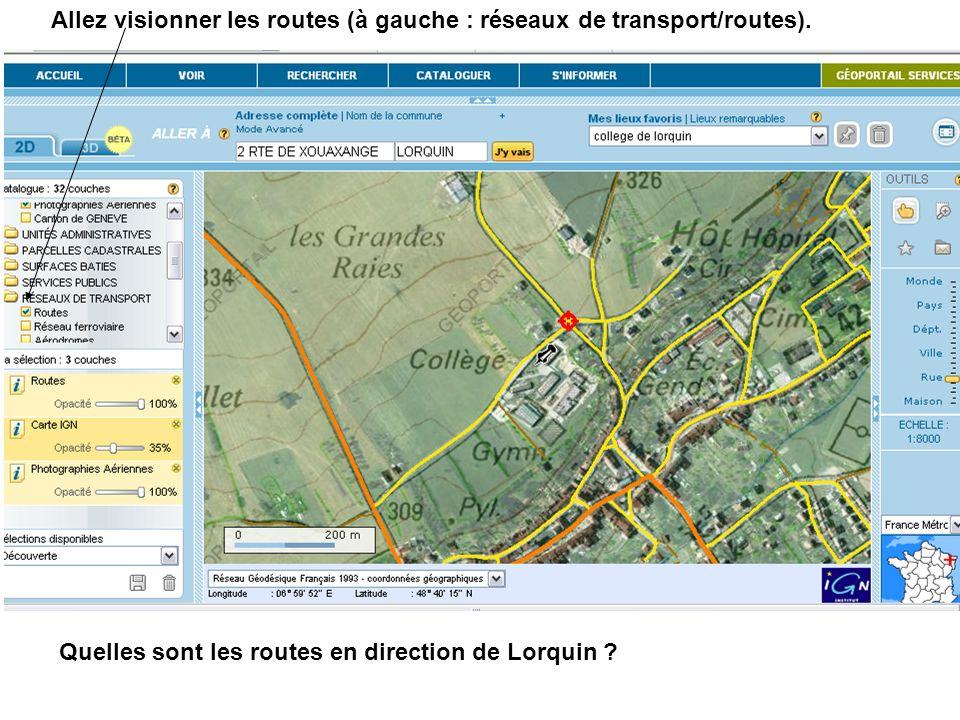Allez visionner les routes (à gauche : réseaux de transport/routes).