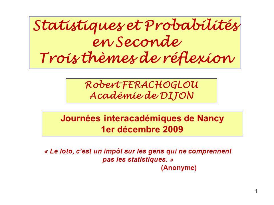 Statistiques et Probabilités en Seconde Trois thèmes de réflexion