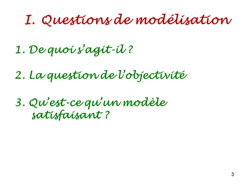 Questions de modélisation