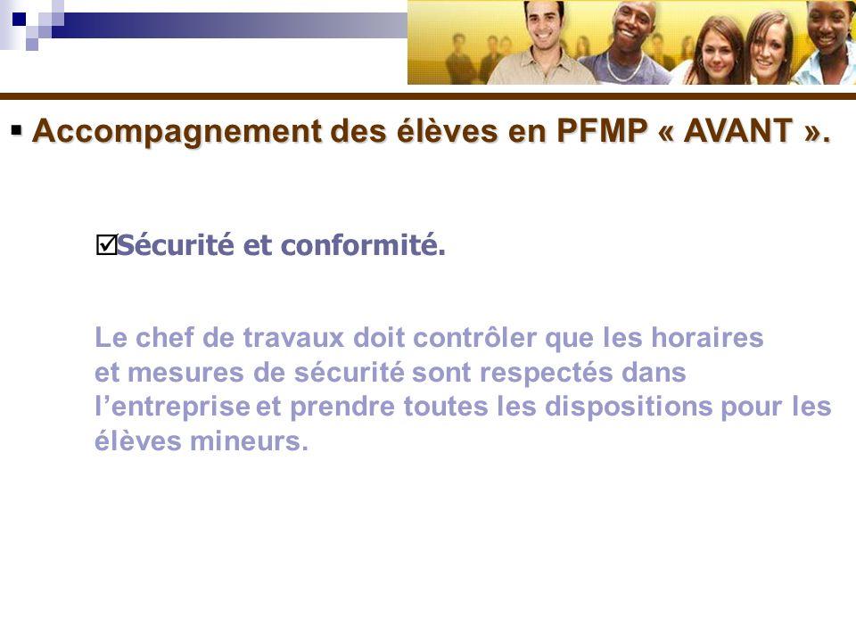 Accompagnement des élèves en PFMP « AVANT ».