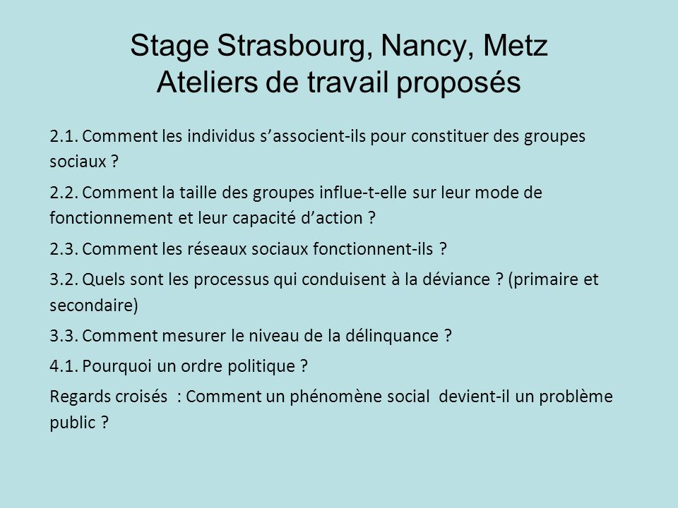 Stage Strasbourg, Nancy, Metz Ateliers de travail proposés