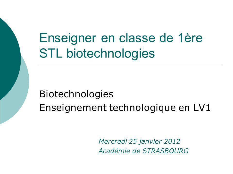 Enseigner en classe de 1ère STL biotechnologies