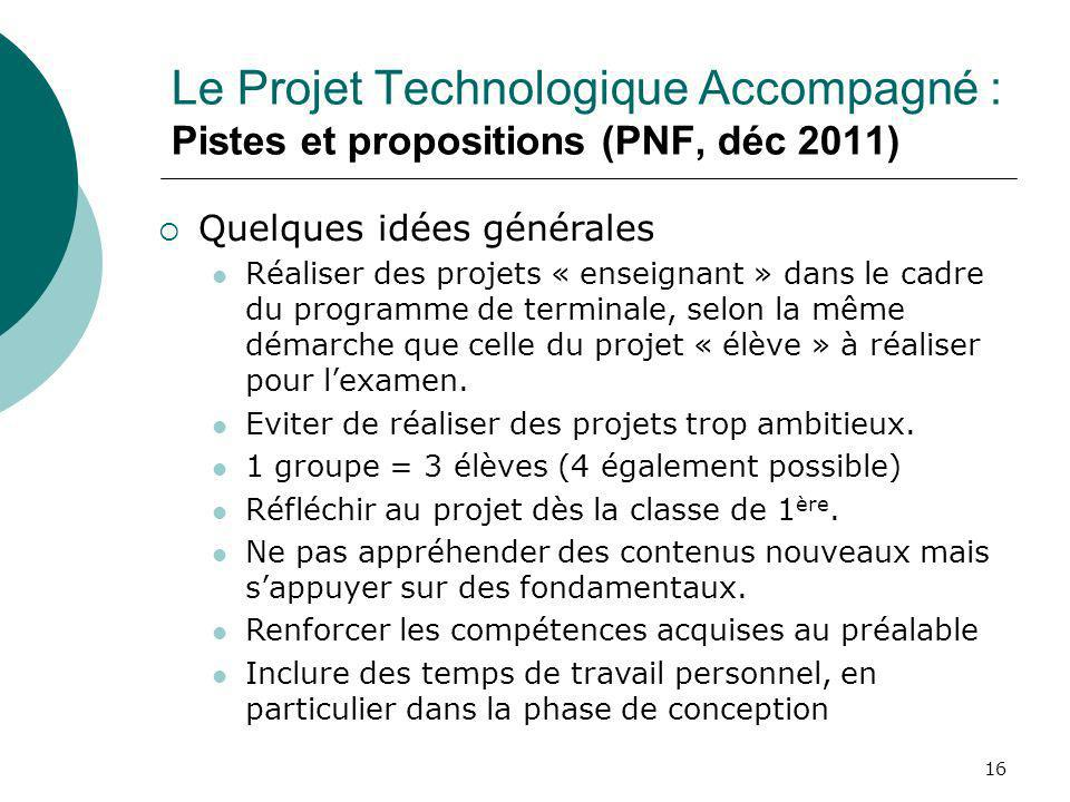 Le Projet Technologique Accompagné : Pistes et propositions (PNF, déc 2011)