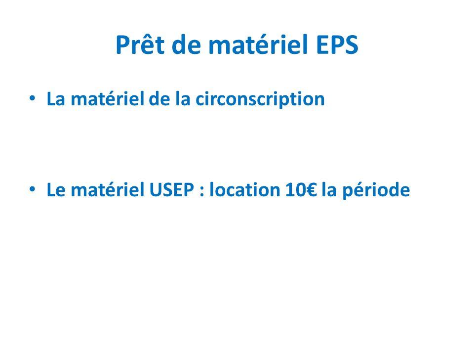 Prêt de matériel EPS La matériel de la circonscription
