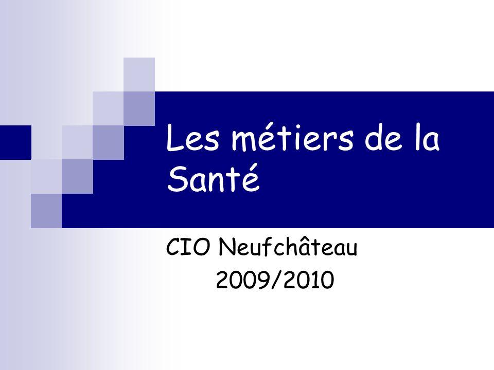 Les métiers de la Santé CIO Neufchâteau 2009/2010