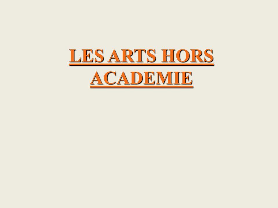 LES ARTS HORS ACADEMIE