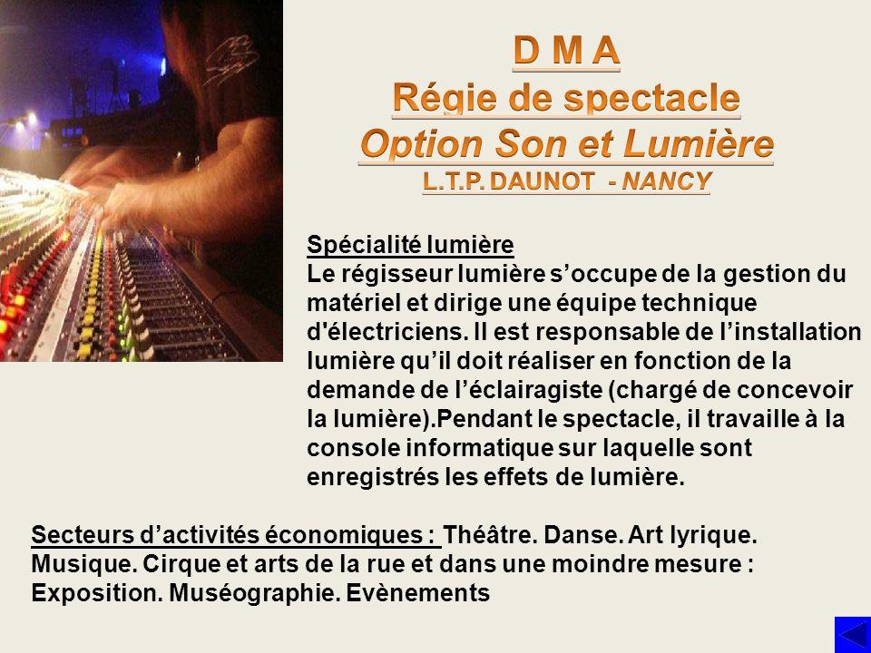 D M A Régie de spectacle Option Son et Lumière