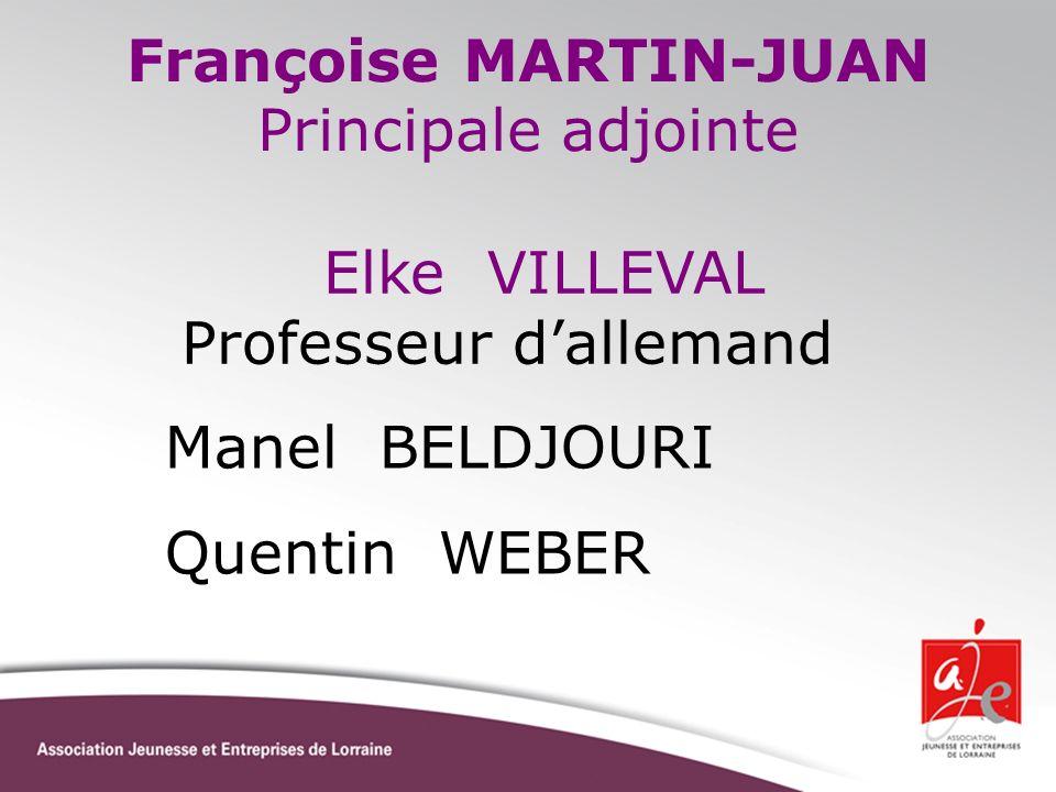 Françoise MARTIN-JUAN Principale adjointe