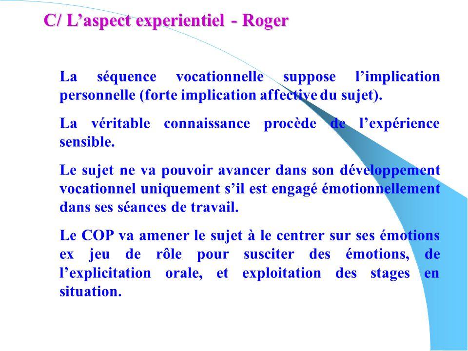 C/ L'aspect experientiel - Roger