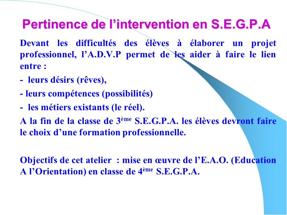 Pertinence de l'intervention en S.E.G.P.A