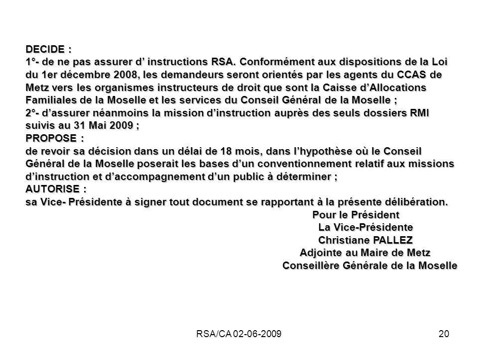 Adjointe au Maire de Metz Conseillère Générale de la Moselle