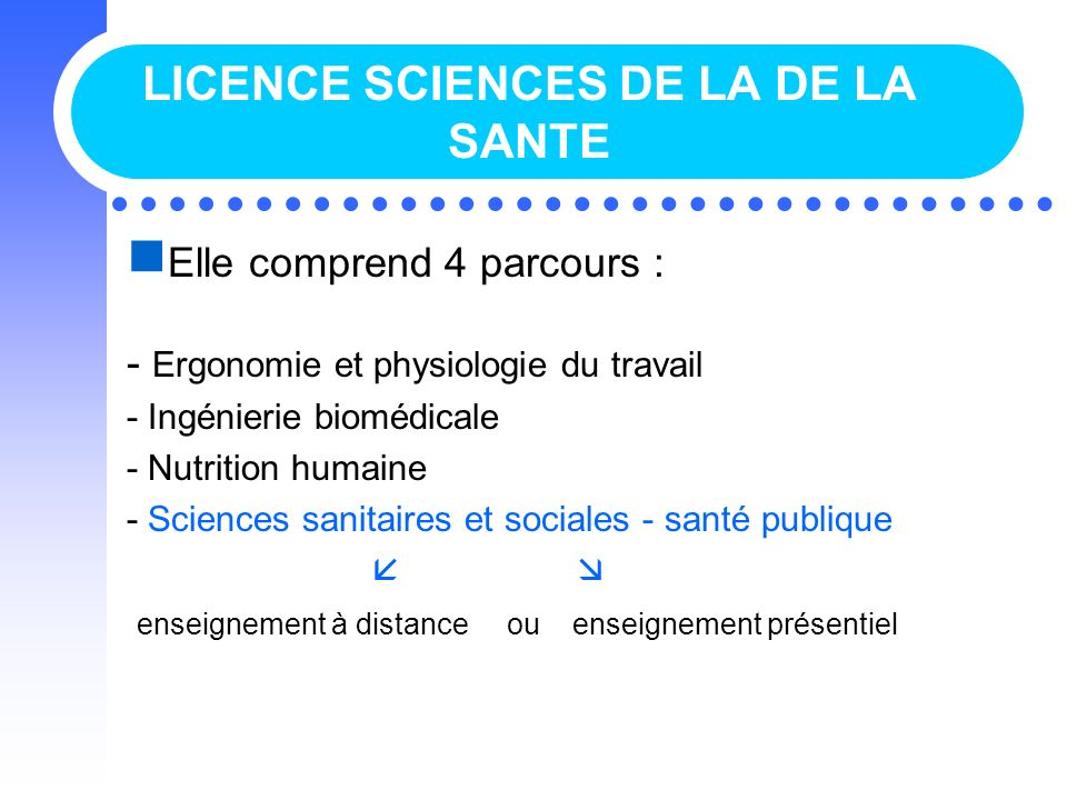 LICENCE SCIENCES DE LA DE LA SANTE
