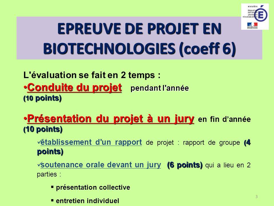 EPREUVE DE PROJET EN BIOTECHNOLOGIES (coeff 6)