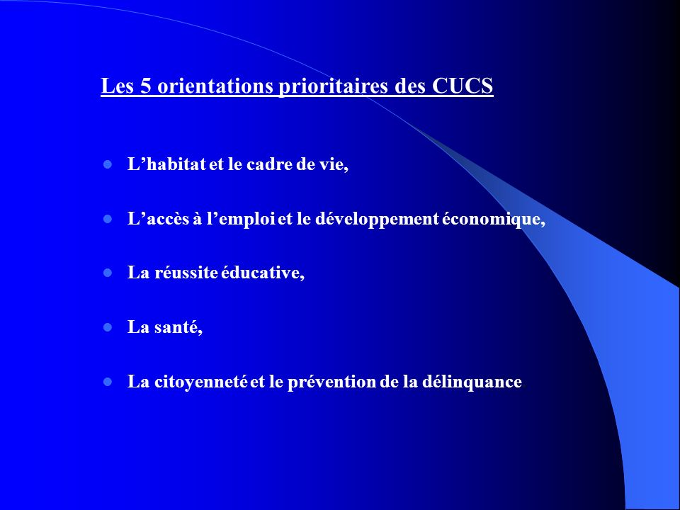 Les 5 orientations prioritaires des CUCS