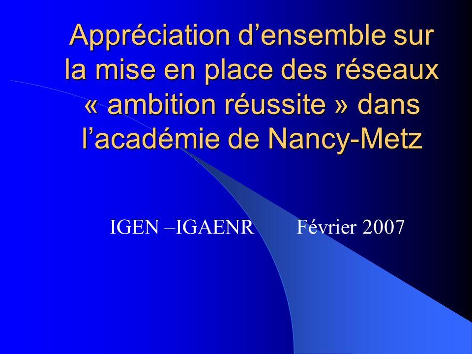 Appréciation d'ensemble sur la mise en place des réseaux « ambition réussite » dans l'académie de Nancy-Metz