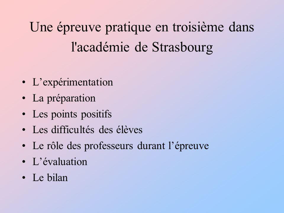 Une épreuve pratique en troisième dans l académie de Strasbourg