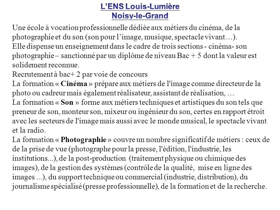 L'ENS Louis-LumièreNoisy-le-Grand.