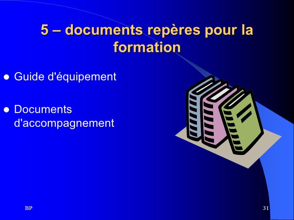 5 – documents repères pour la formation