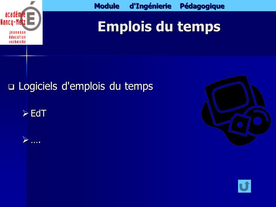 Emplois du temps Logiciels d emplois du temps EdT ….