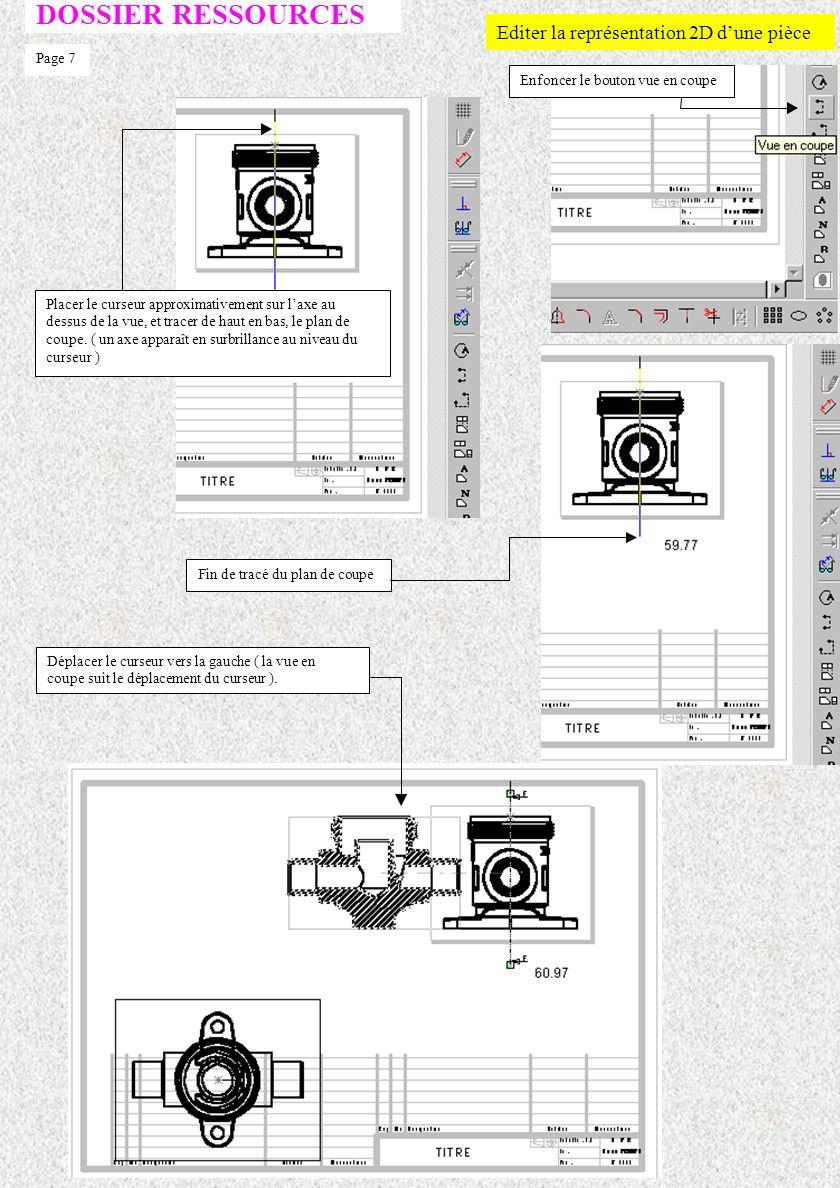 DOSSIER RESSOURCES Editer la représentation 2D d'une pièce Page 7