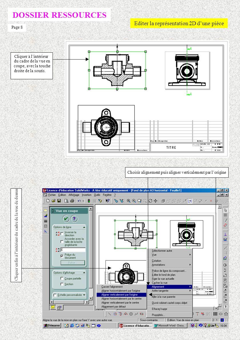 DOSSIER RESSOURCES Editer la représentation 2D d'une pièce Page 8