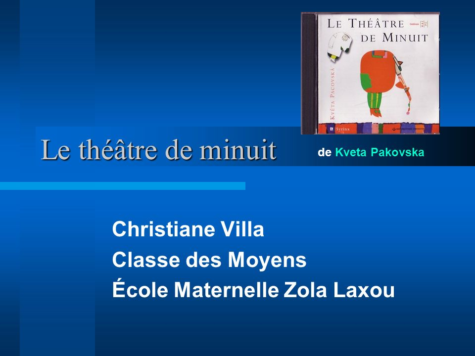 Christiane Villa Classe des Moyens École Maternelle Zola Laxou
