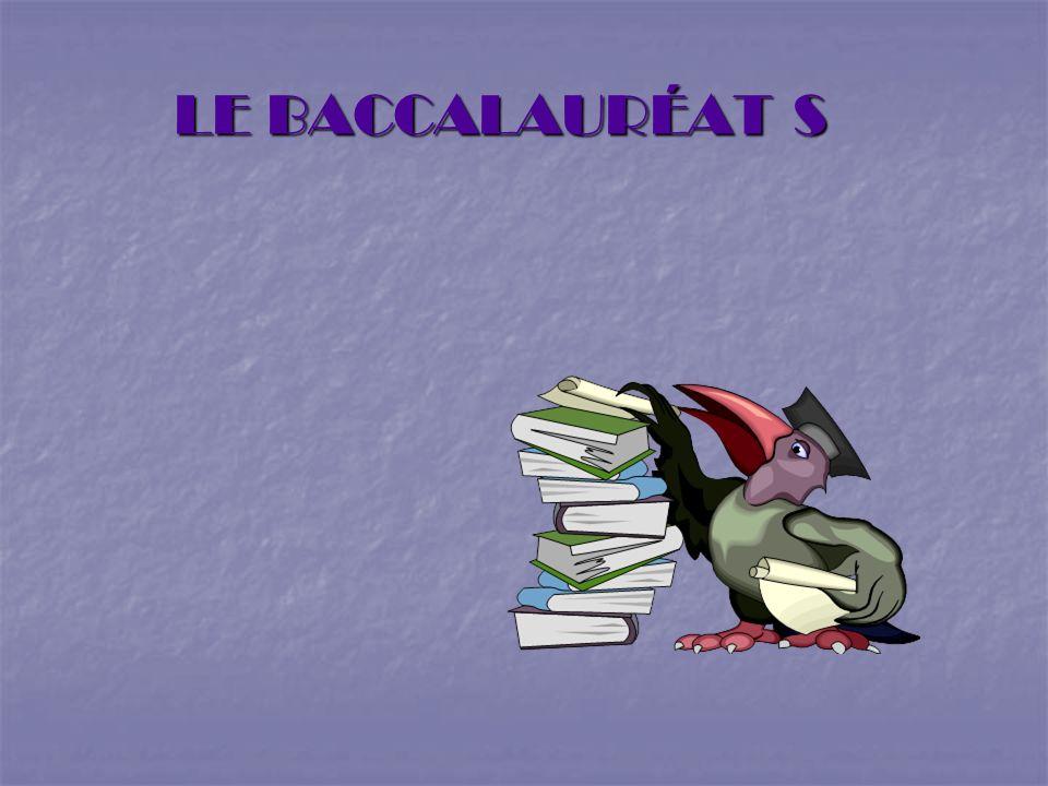LE BACCALAURÉAT S