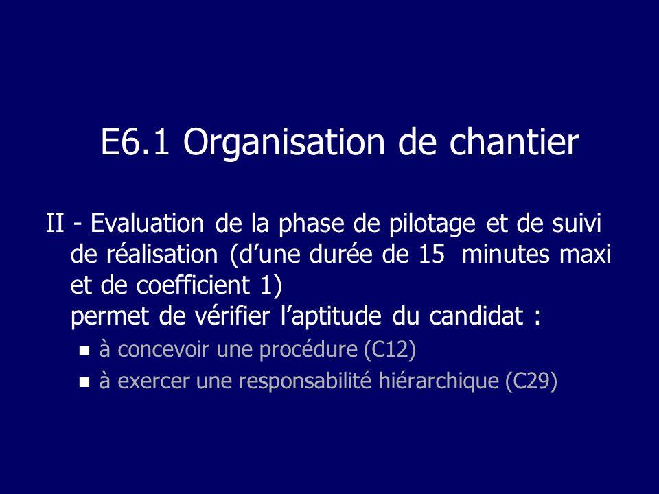 E6.1 Organisation de chantier