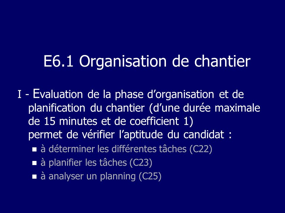 E6.1 Organisation de chantier