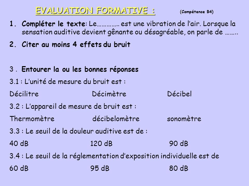 EVALUATION FORMATIVE : (Compétence B4)