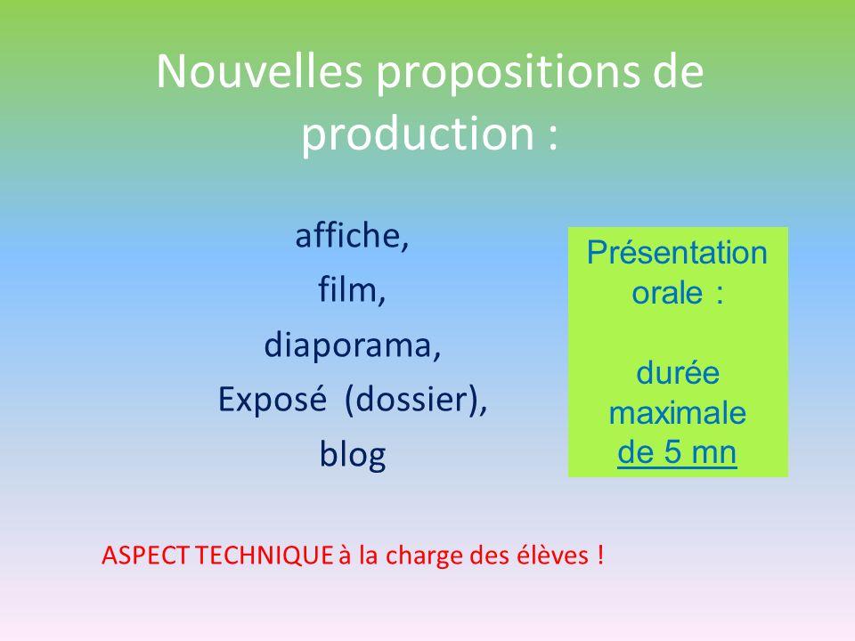 Nouvelles propositions de production :