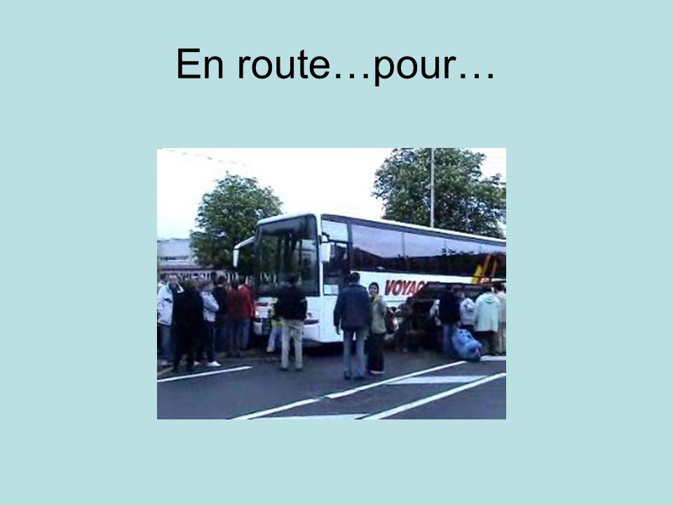En route…pour…