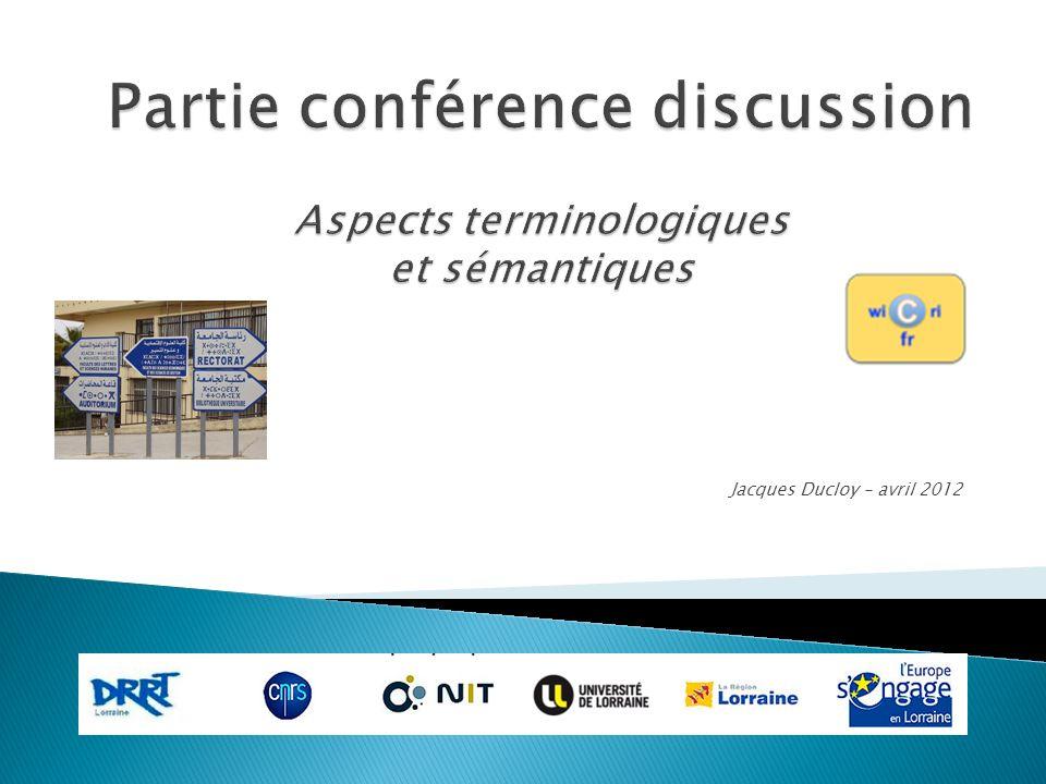 Partie conférence discussion Aspects terminologiques et sémantiques