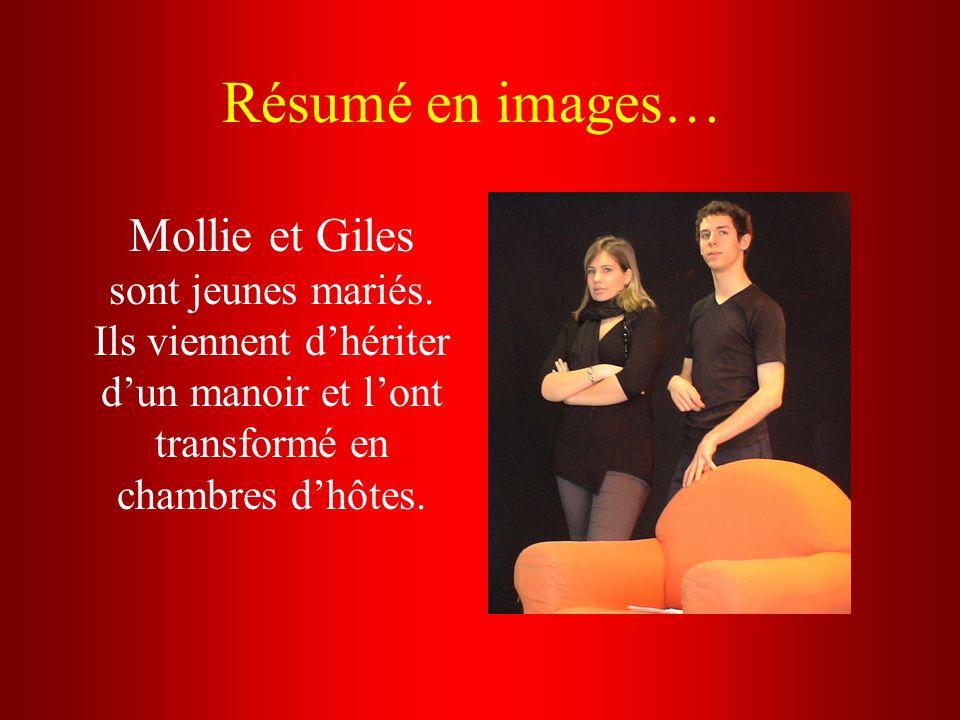 Résumé en images… Mollie et Giles sont jeunes mariés.