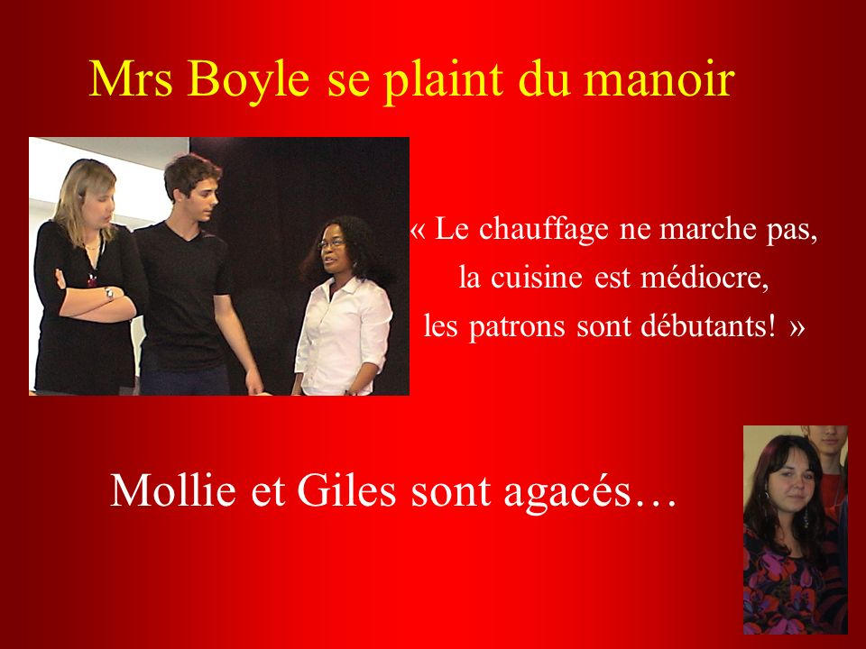 Mrs Boyle se plaint du manoir