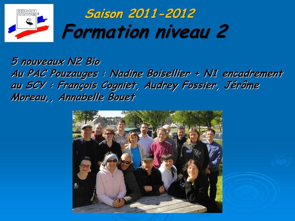 Formation niveau 2 Saison 2011-2012 5 nouveaux N2 Bio