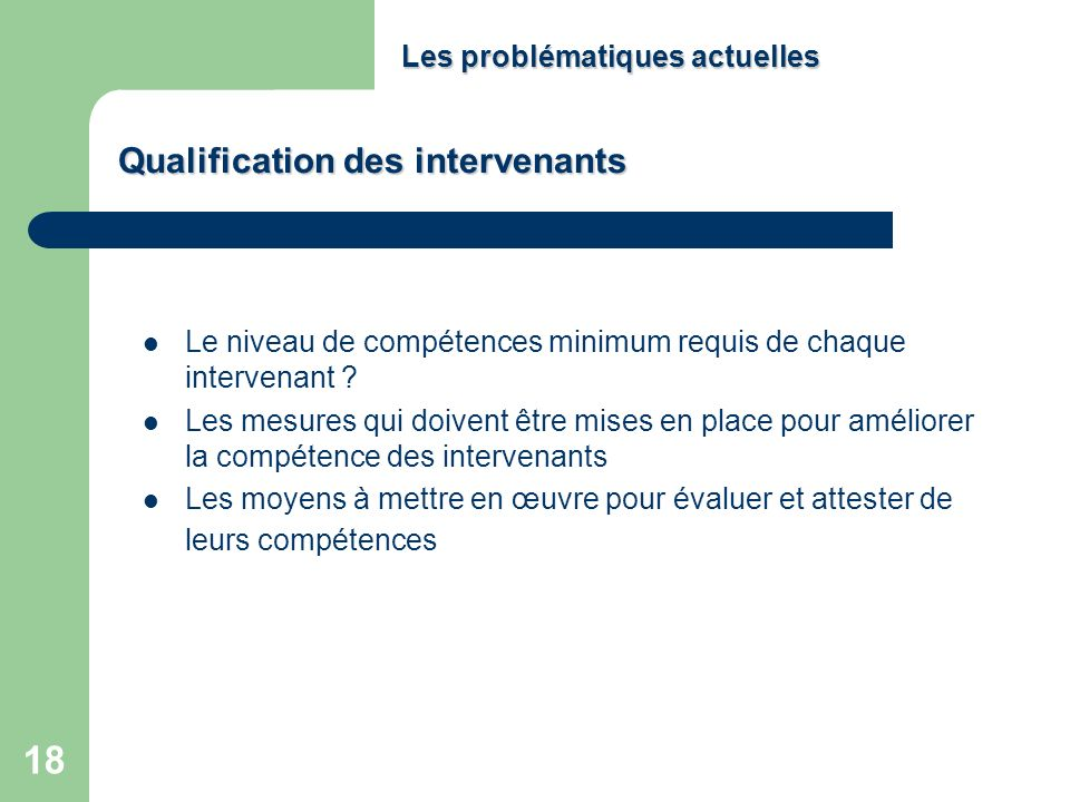 Qualification des intervenants