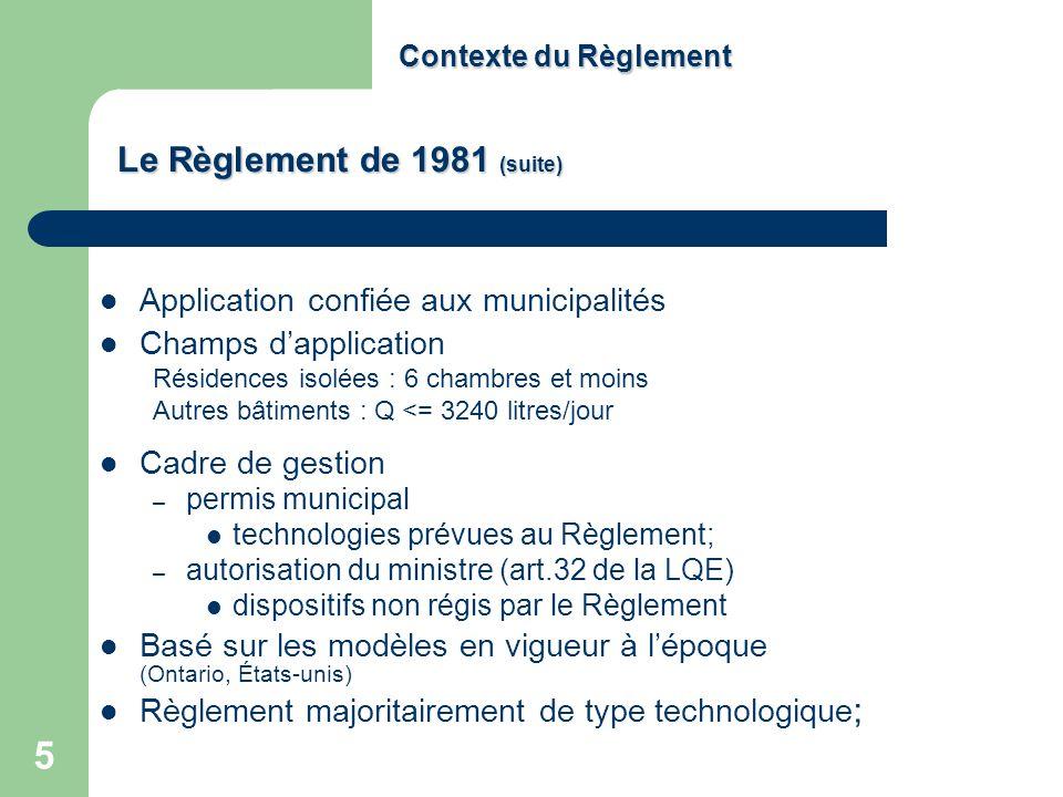 Le Règlement de 1981 (suite)