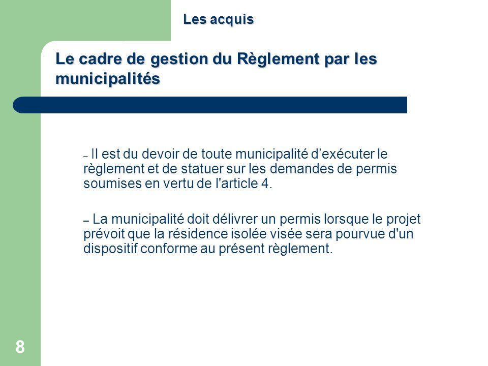 Le cadre de gestion du Règlement par les municipalités